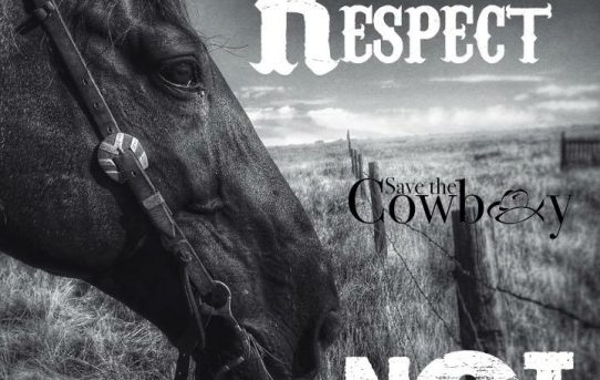 Be Someone Worth Respecting – Save the Cowboy